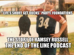 RAMSEY RUSSELL FOUNDATIONS END OF THE LINE PODCAST