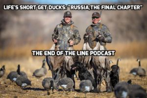 LIFES SHORT GETDUCKS RUSSIA THE FINAL CHAPTER