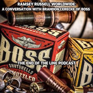 RAMSEY RUSSELL WORLDWIDE BOSS SHOTSHELLS